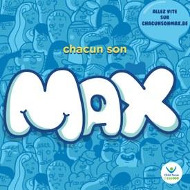 Chacun son Max !